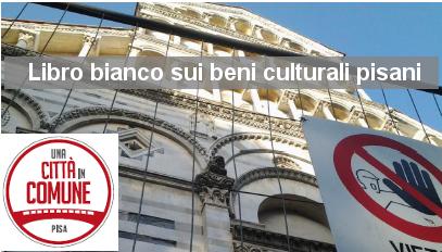 """Disponibile online il """"Libro bianco sui beni culturali pisani"""", presentato ieri a Riva Mancina"""