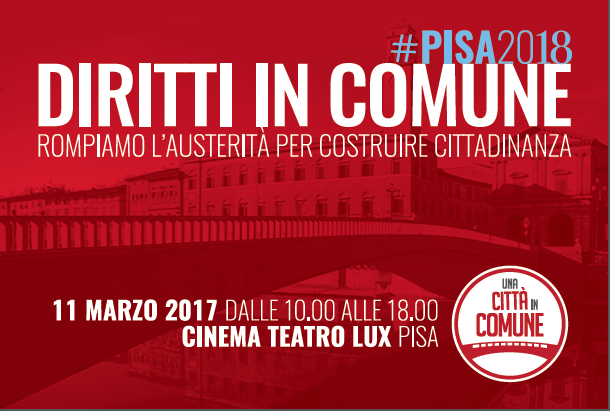 Assemblea pubblica: #PISA2018 – Diritti in comune: rompiamo l'austerità per ricostruire cittadinanza